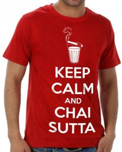 Keep Calm and Chai Sutta